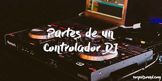 Partes de un controlador de DJ y sus funciones